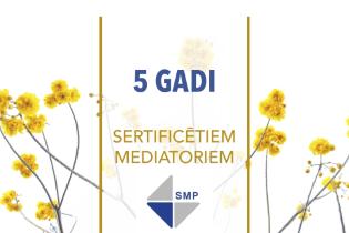 Sertificētiem mediatoriem 5 gadi